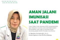 Aman Jalani Imunisasi saat Pandemi
