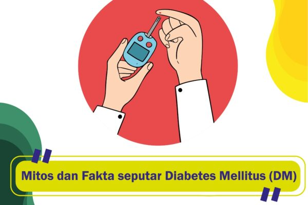 Mitos dan Fakta Diabetes Mellitus