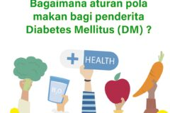 Aturan Pola Makan Bagi Penderita Diabetes Mellitus (DM)