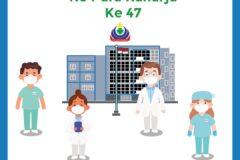 Hari Jadi RS Pura Raharja ke-47