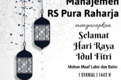 RS Pura Raharja mengucapkan Selamat Hari Raya Idul Fitri 1442 H