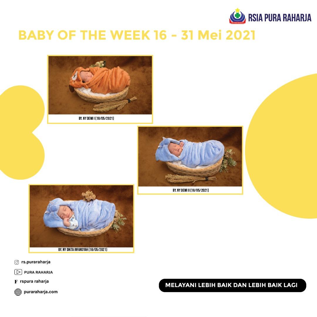 Baby of The Week 16 – 31 Mei 2021